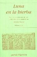 Luna En La Hierba:medio Centenar De Poemas Japoneses(ed. Bilingüe Cast - Asiain Aurelio