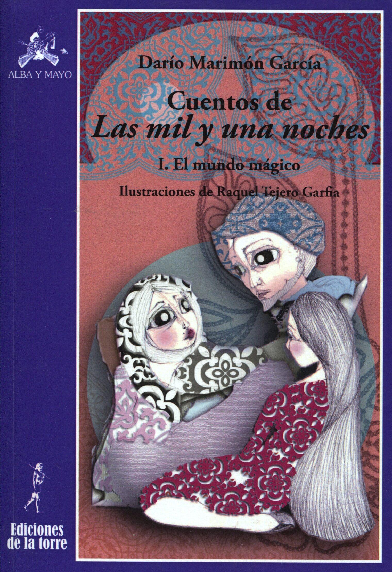 Cuentos De Las Mil Y Una Noches: I. Cuentos De Magia Y Fantasia - Marimon Garcia Dario