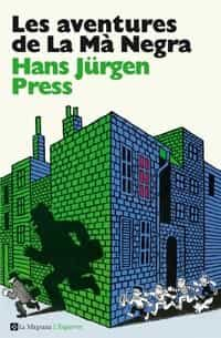 Les Aventures De La Ma Negra - Jürgen Press Hans