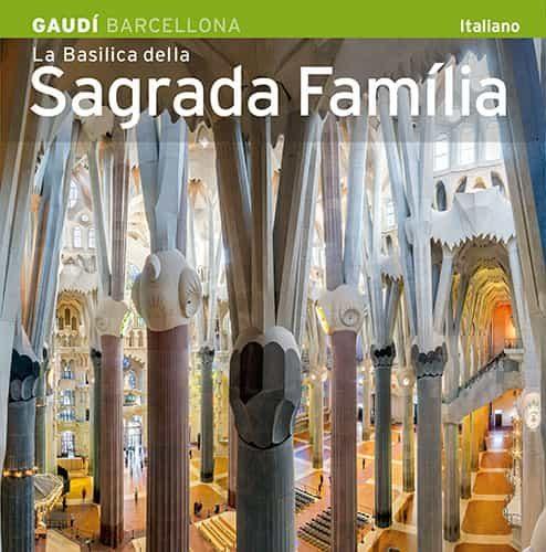 La Basilica De La Sagrada Familia (italiano) - Carandell Josep Maria (tex.)