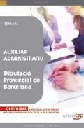 Auxiliar Administratiu Diputacio Provincial De Barcelona. Temari - Vv.aa.