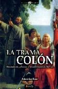 La Trama Colon - Heras Antonio Las