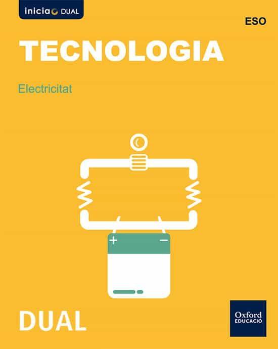 Inicia Dual Tecnologia Eso Electricitat Libro Alumno Valenciano - Vv.aa.