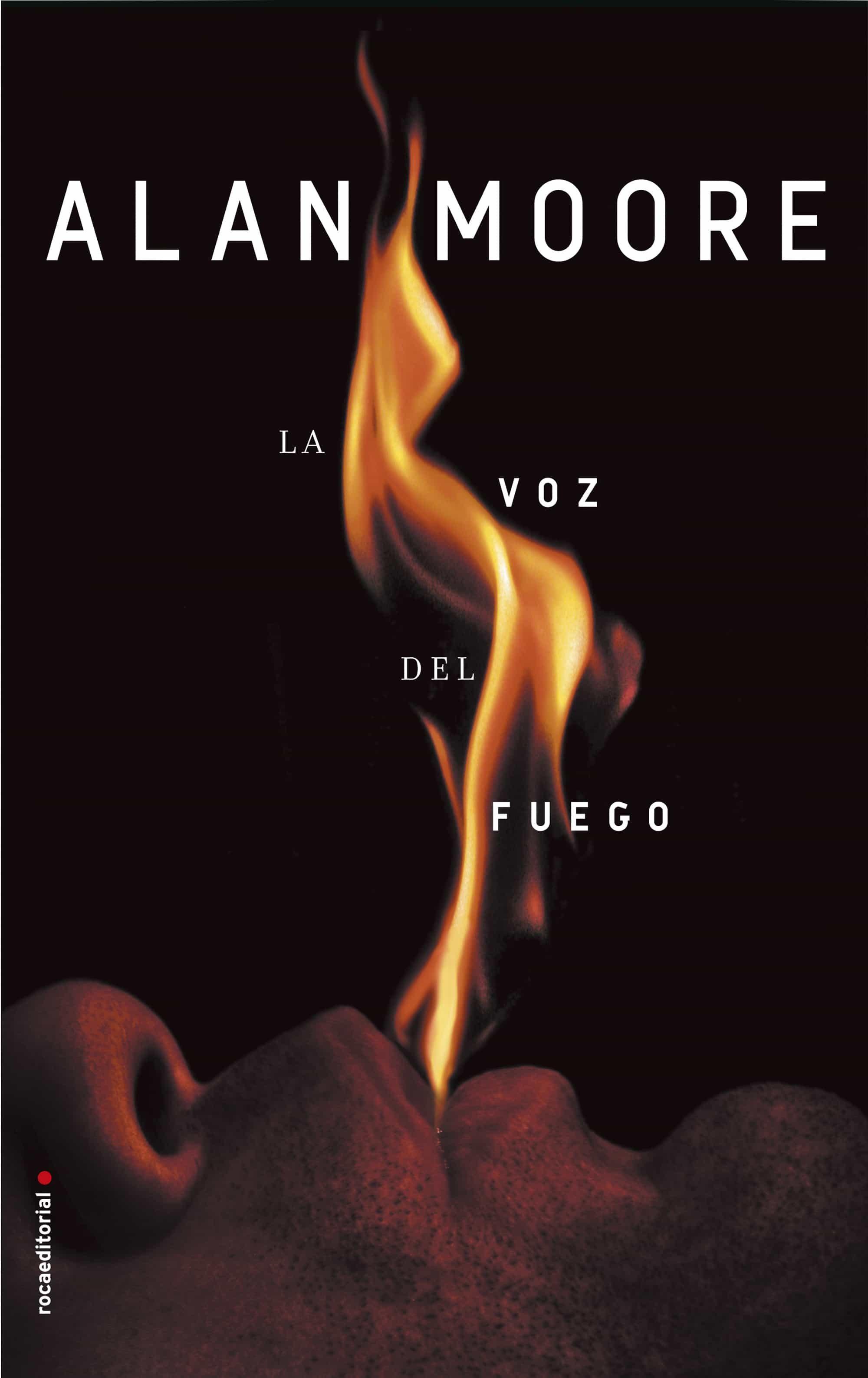 La Voz Del Fuego - Moore Alan