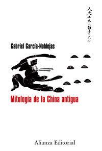 Mitologia De La China Antigua - Garcia Noblejas Gabriel