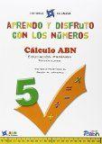 Aprendo Y Disfruto Con Los Numeros 5 3º Educacion Primaria C..abn Ed 2 - Vv.aa.