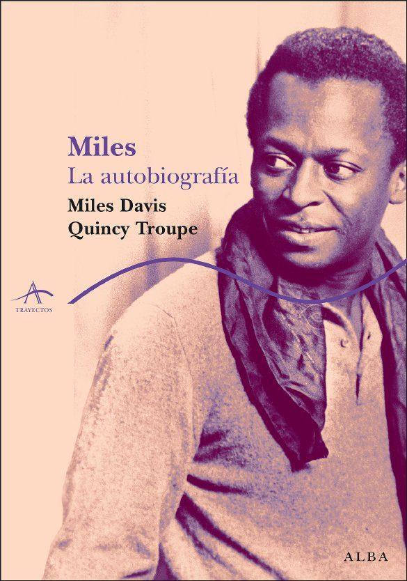 Miles: La Autobiografia - Davis Miles