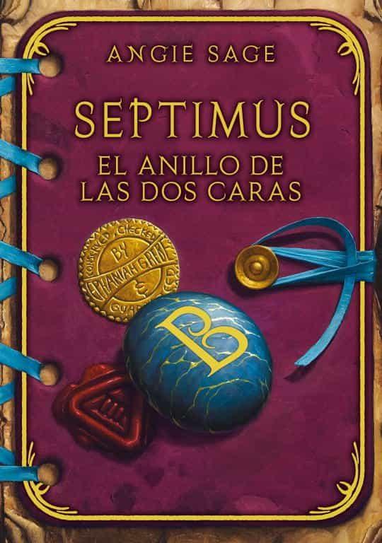 Septimus: El Anillo De Las Dos Caras - Sage Angie