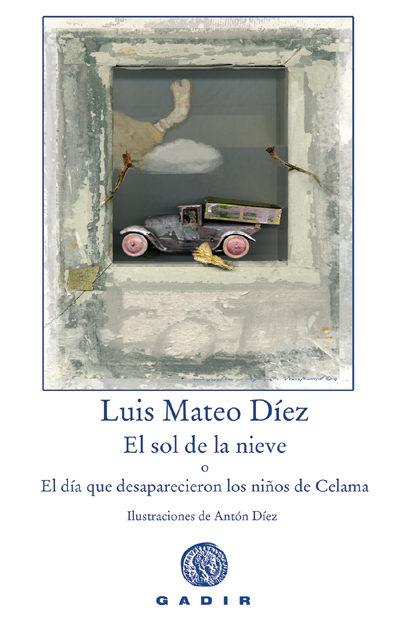 El Sol De La Nieve - Diez Luis Mateo