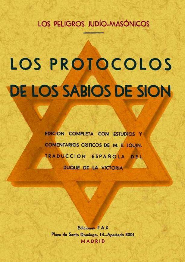 Los Protocolos De Los Sabios De Sion (los Peligros Judio-masonico S) ( - Anonimo