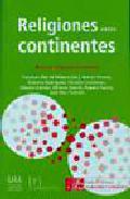 Religiones Entre Continentes: Minorias Religiosas En Canarias - Diez De Velasco Francisco