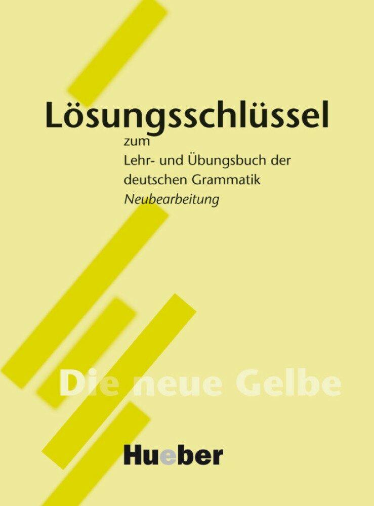 Losungsschlussel Zum Lehr- Und Ubungsbuch Der Deutschen Grammatik - Vv.aa.