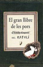 El Gran Llibre De Les Pors - Gravett Emily