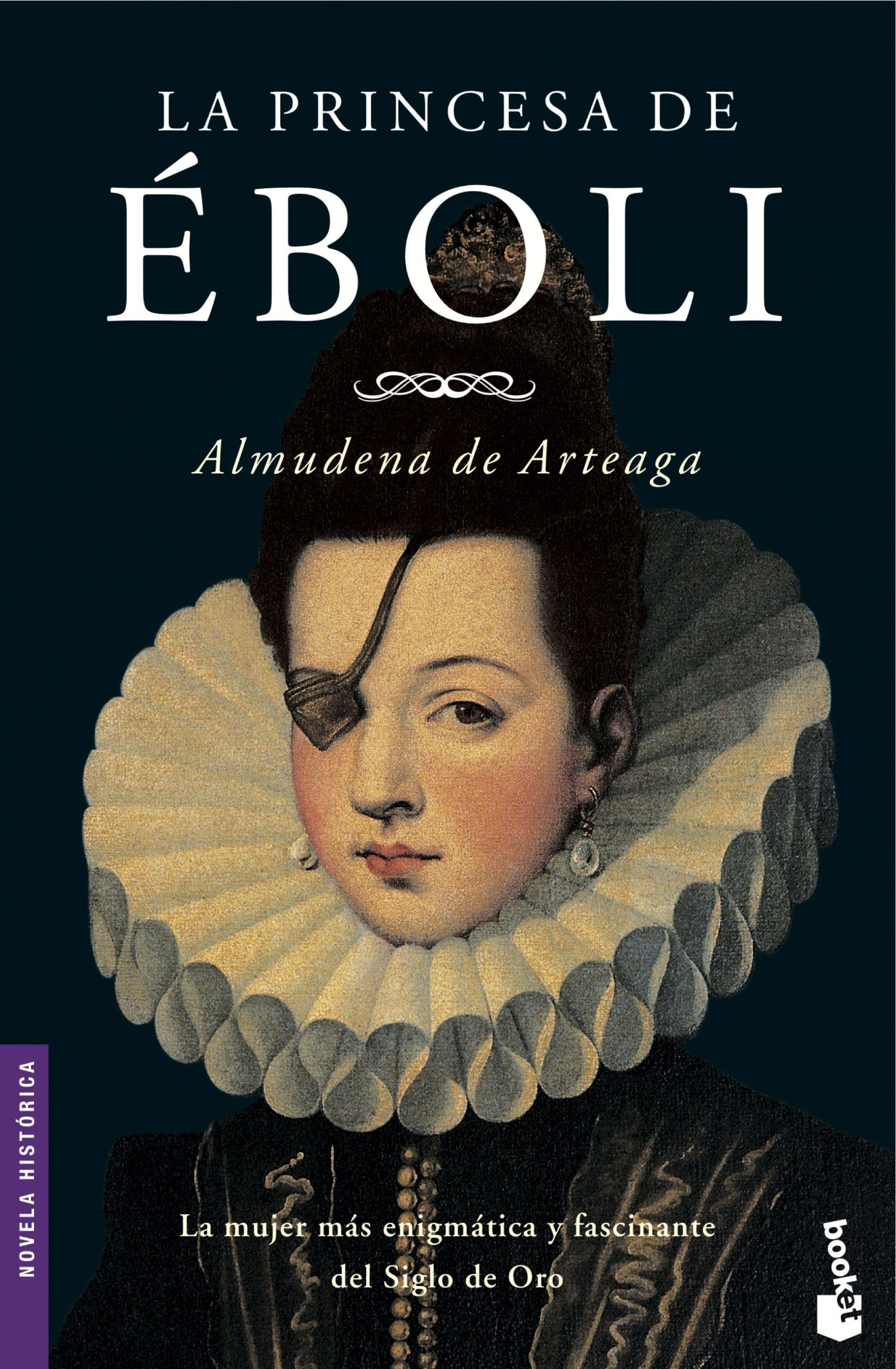 La Princesa De Eboli - Arteaga Almudena De