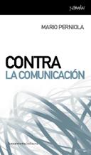 Contra La Comunicacion - Perniola Mario