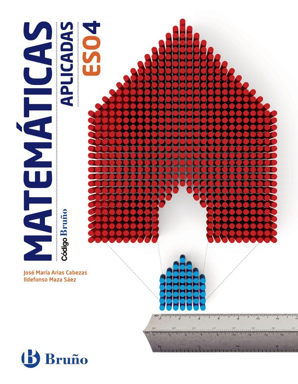 Matemáticas Aplicadas 4º Eso Código Bruño Castellano - Vv.aa.