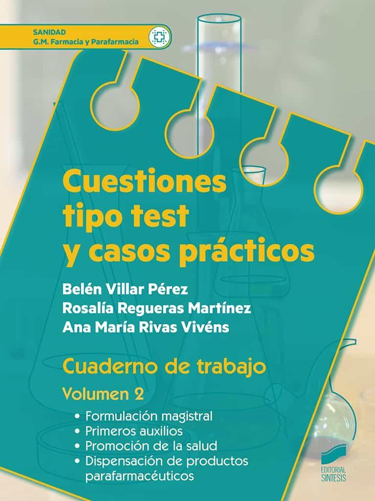 Cuestiones Tipo Test Y Casos Practicos. Cuaderno De Trabajo Volumen 1 - Villar Perez Belen