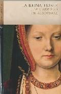 La Reina Triste - Carrillo De Albornoz Jose Miguel