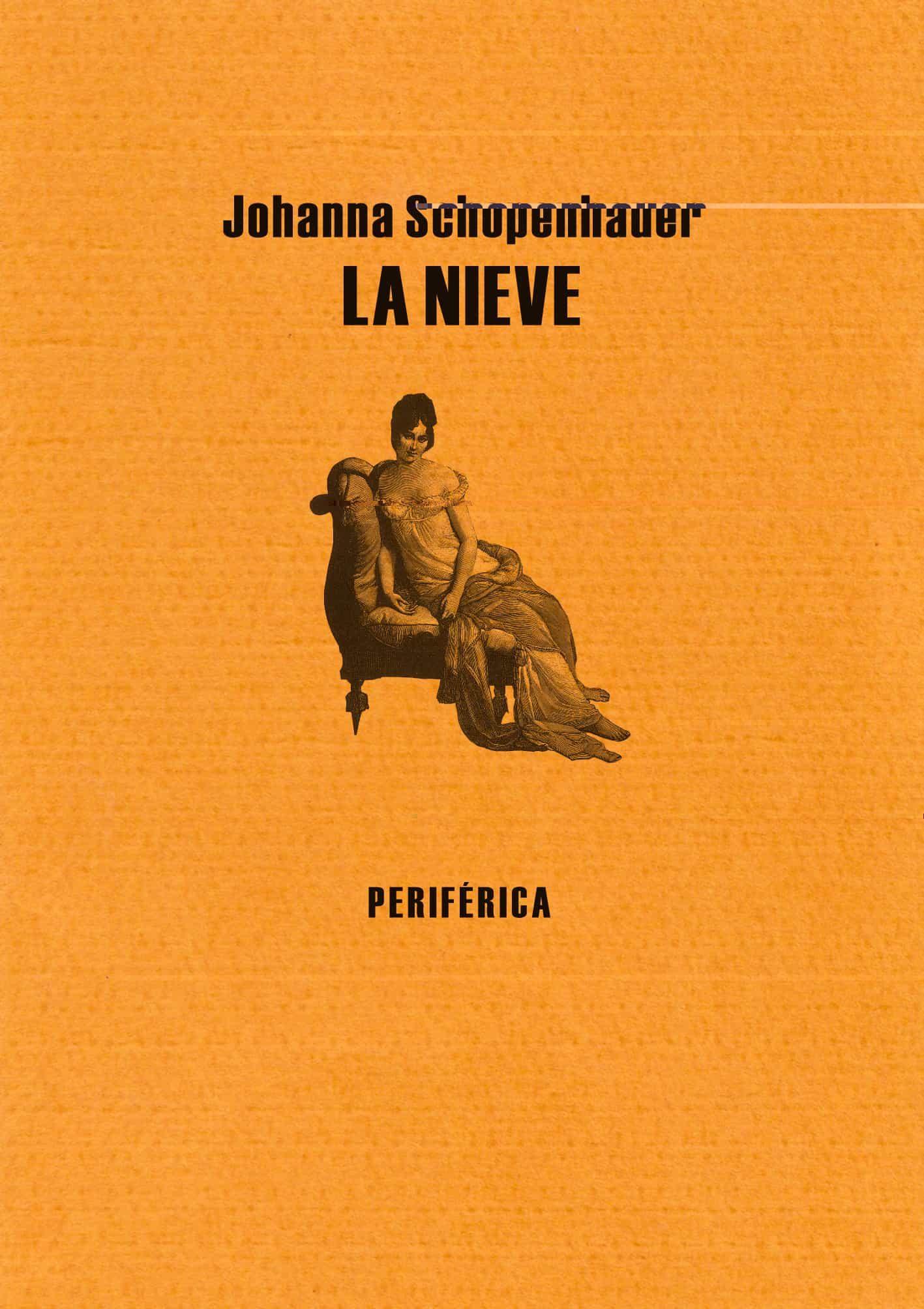 La Nieve - Schopenhauer Johanna
