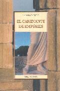 El Caminante De Empuries - Garrido Carlos