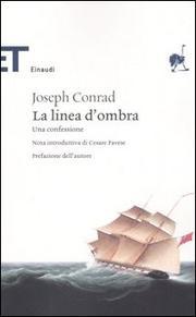 La Linea D Ombra. Una Confessione. - Conrad Joseph