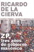 Zp Tres Años De Gobierno Masonico - Vv.aa.