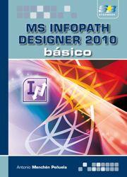 Ms Infopath Designer 2010: Basico - Merchen Peñuela Antonio