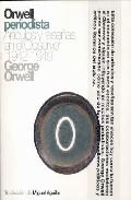 Orwell Periodista - Orwell George