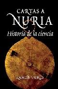 Cartas A Nuria: Historia De La Ciencia - Pares Farras Ramon