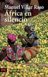 Africa En Silencio - Villar Raso Manuel