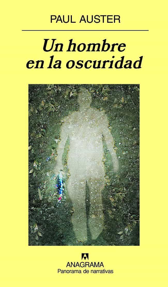 Un Hombre En La Oscuridad - Auster Paul (ed.)