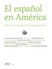 El Español En America: Contactos Linguisticos En Hispanoamerica - Palacios Azucena
