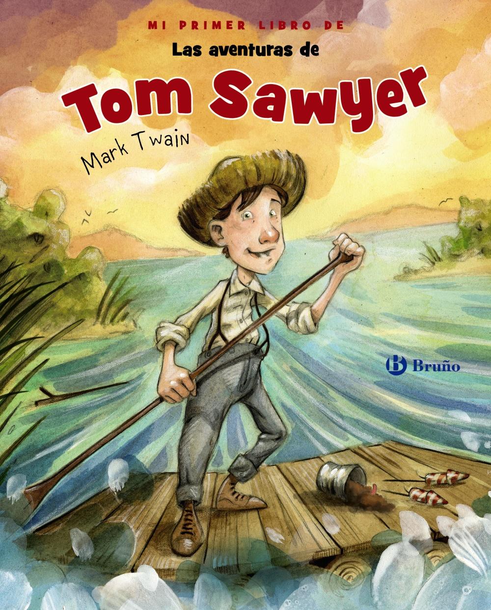 Mi Primer Libro De Las Aventuras De Tom Sawyer - Twain Mark