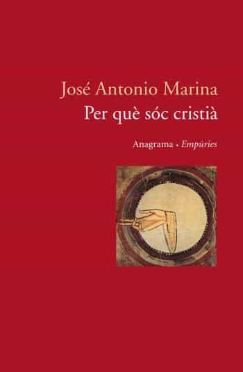 Per Que Soc Cristia - Marina Jose Antonio