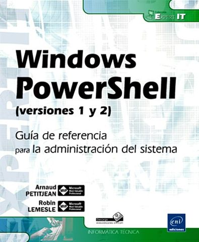 Windows Powershell(versiones 1 Y 2): Guia De Referencia Para La A Dmin - Petitjean Arnaud