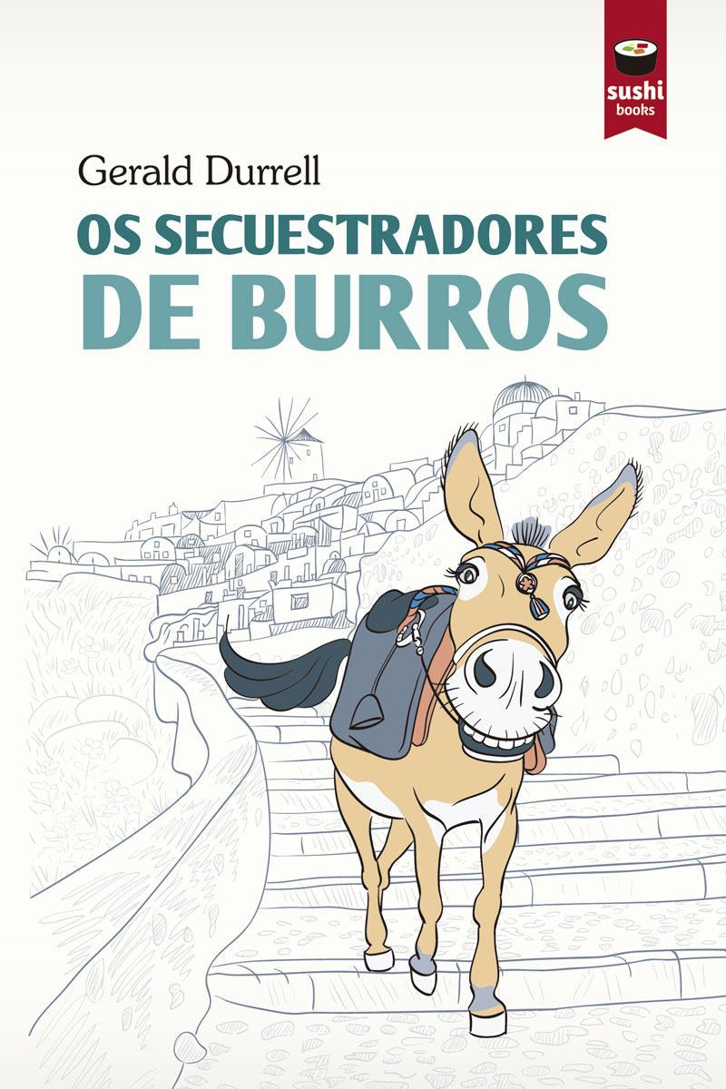 Os Secuestradores De Burros - Durrell Gerald