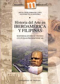 Historia Del Arte En Iberoamerica Y Filipinas: Materiales Didacti Cos - Sorroche Cuerva Miguel Angel