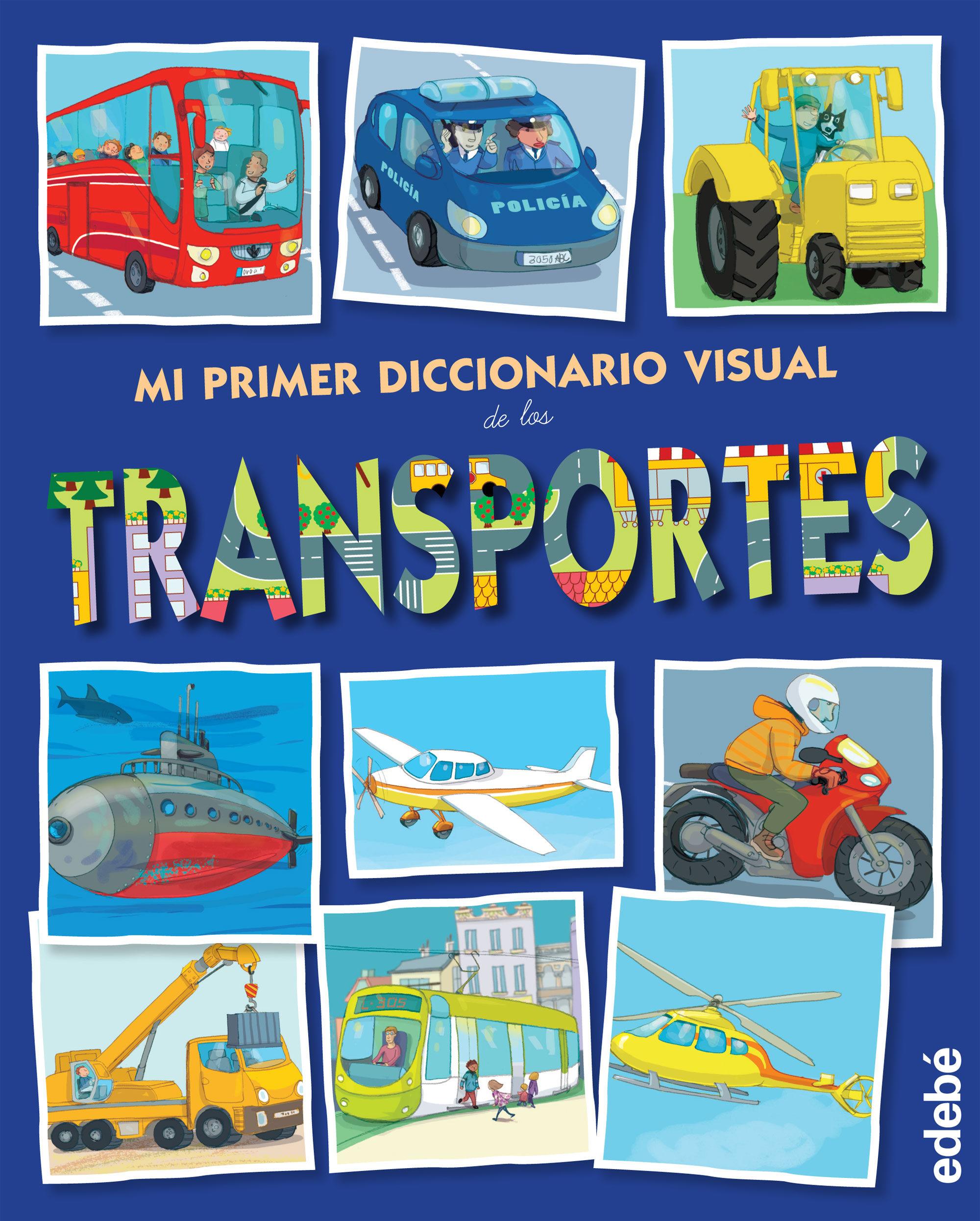 Mi Primer Diccionario Visual De Los Transportes - Vv.aa.