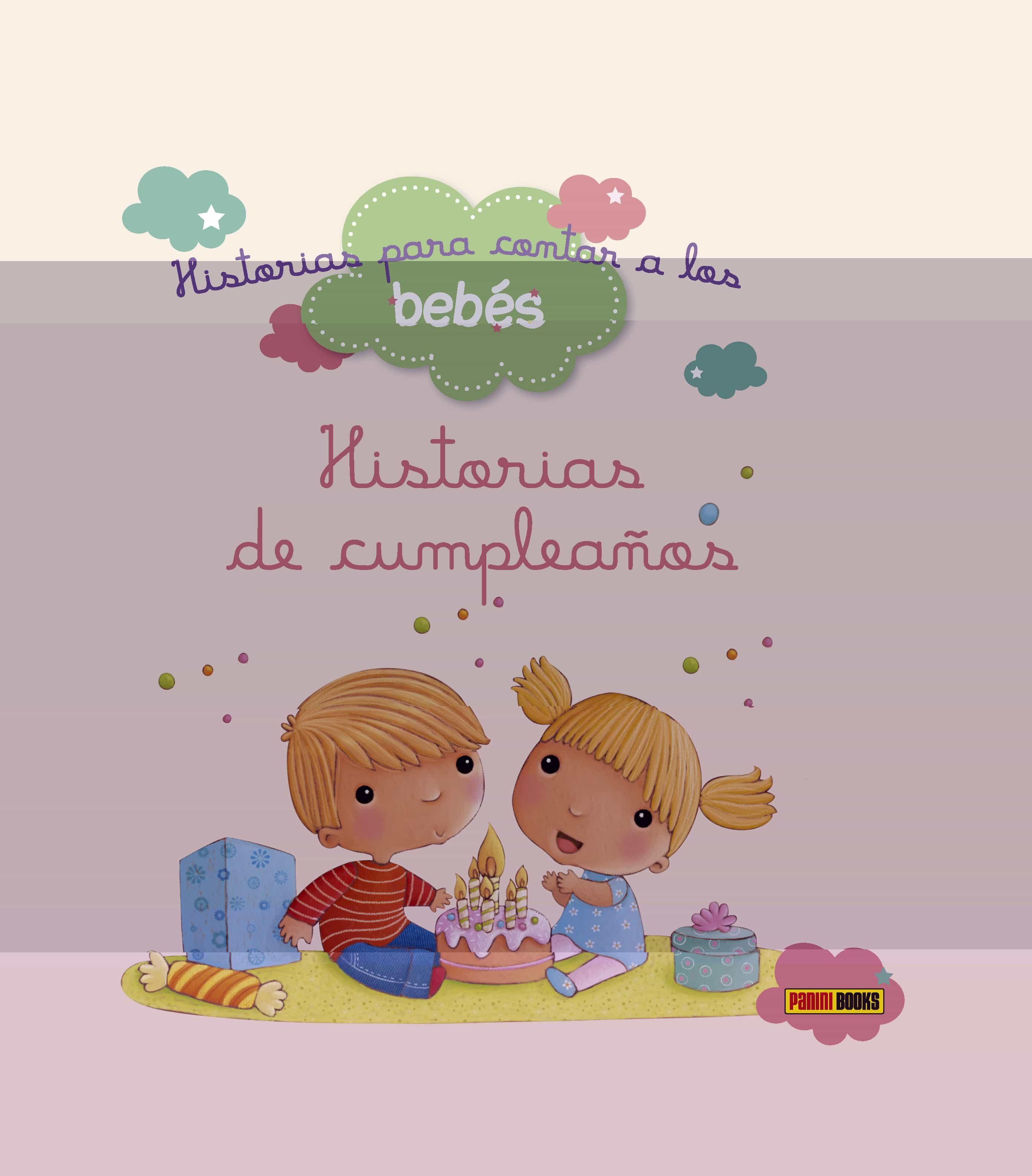 Historias Para Contar A Los Bebés : De Cumpleaños - Biondi Ghislaine
