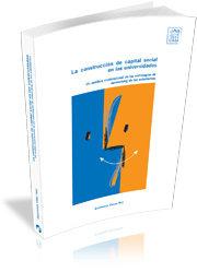 La Construccion De Capital Social En Las Universidades : Un Anali Sis - Villar Hoz Esperanza