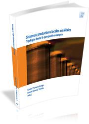 Sistemas Productivos Locales En Mexico: Tipologia Desde La Perspe Ctiv - Paunero Xavier