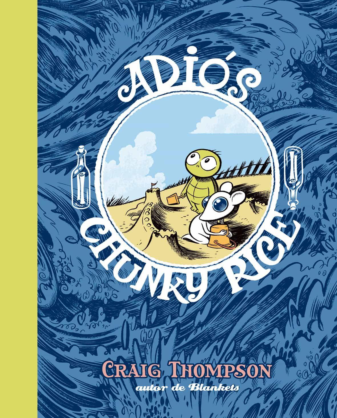 Adios Chunky Rice (2ª Ed.) - Thompson Craig
