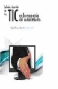 Evolucion Y Desarrollo De Las Tic En La Economia Del Conocimiento - Berumen Sergio A.