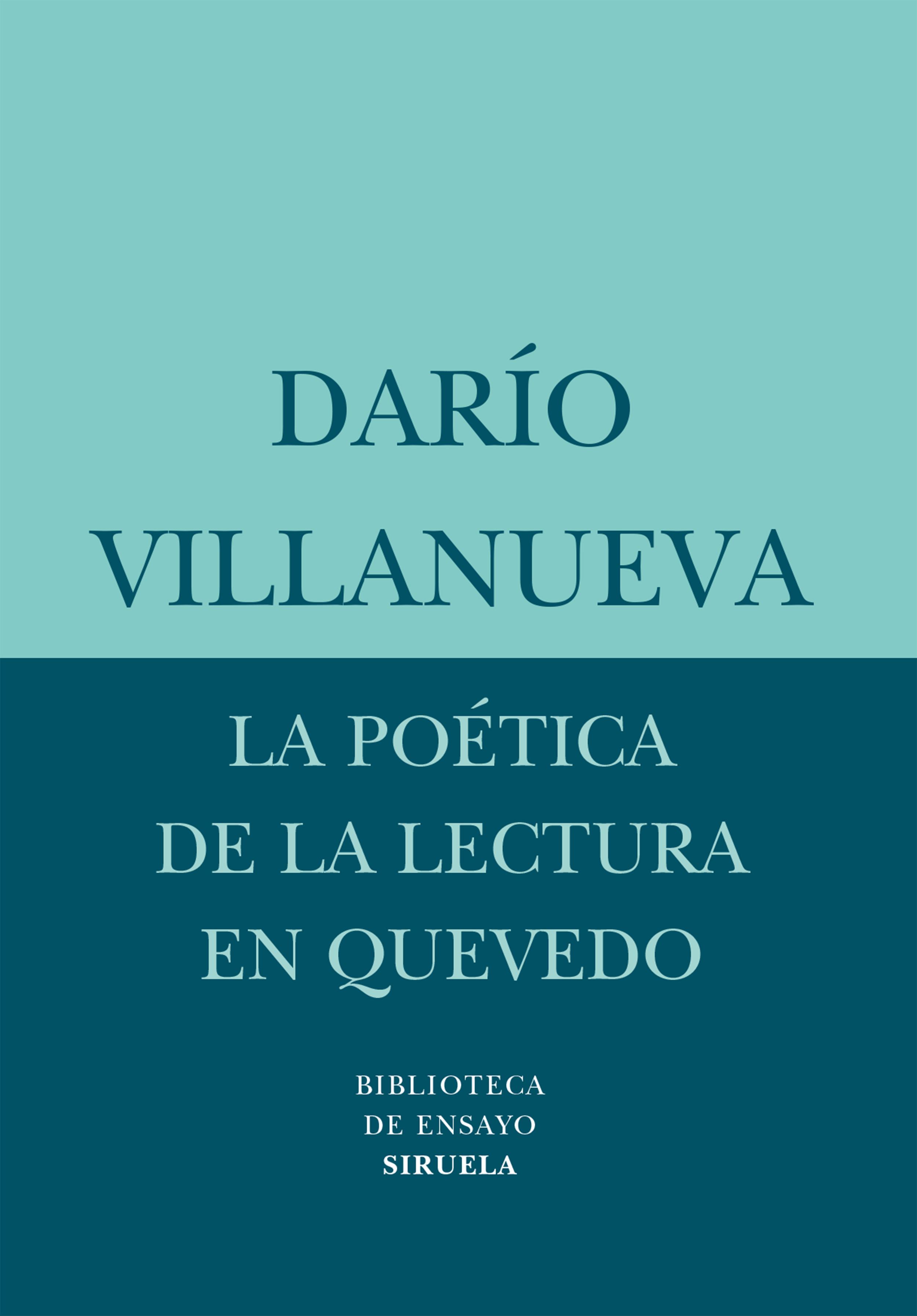 La Poetica De La Lectura En Quevedo - Villanueva Dario