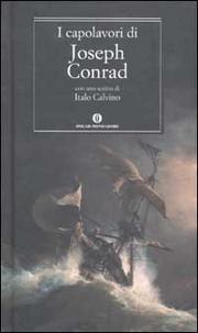 I Capolavori - Conrad Joseph