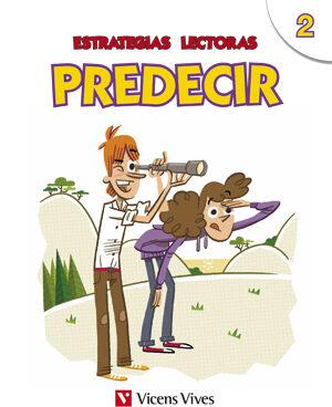Estrategias Lectoras 6º Educacion Primaria Predecir 2 Ed 2015 - Vv.aa.