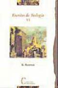 Escritos De Teologia Vi - Rahner Karl