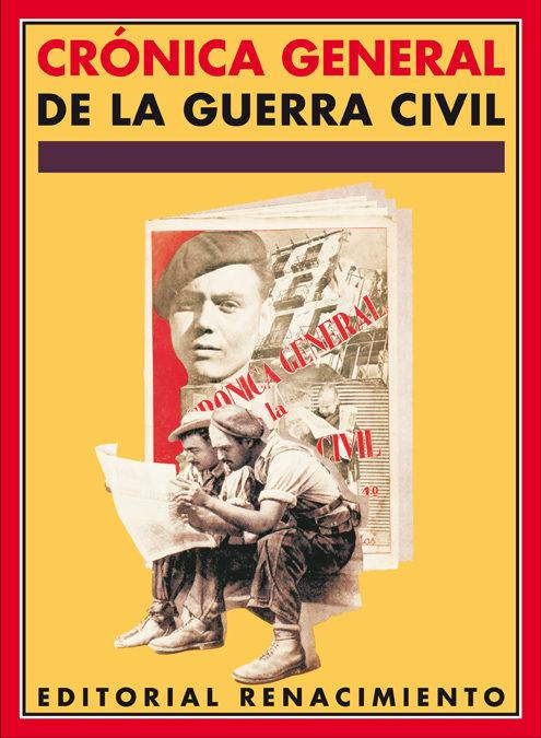 Cronica General De La Guerra Civil (facsimil) - Leon Maria Teresa