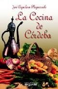 La Cocina De Cordoba - Aguilera Pleguezuelo Jose