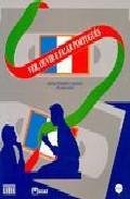 Ver Ouvir E Falar Portugues: Livro Do Aluno - Cascalho Marilia Margareth